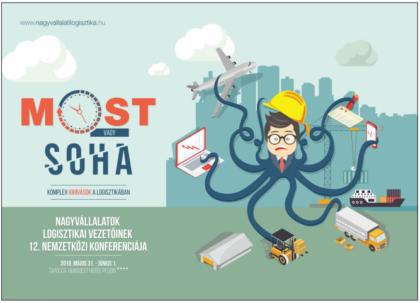 Nagyvállalatok Logisztikai Vezetőinek 12. Nemzetközi Konferenciája