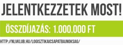 Egymillió Forint Összdíjazású Logisztikai Csapatbajnokság a jövő logisztikusainak