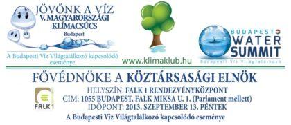 """V. Magyarországi Klímacsúcs, """"Jövőnk a víz"""" konferencia"""