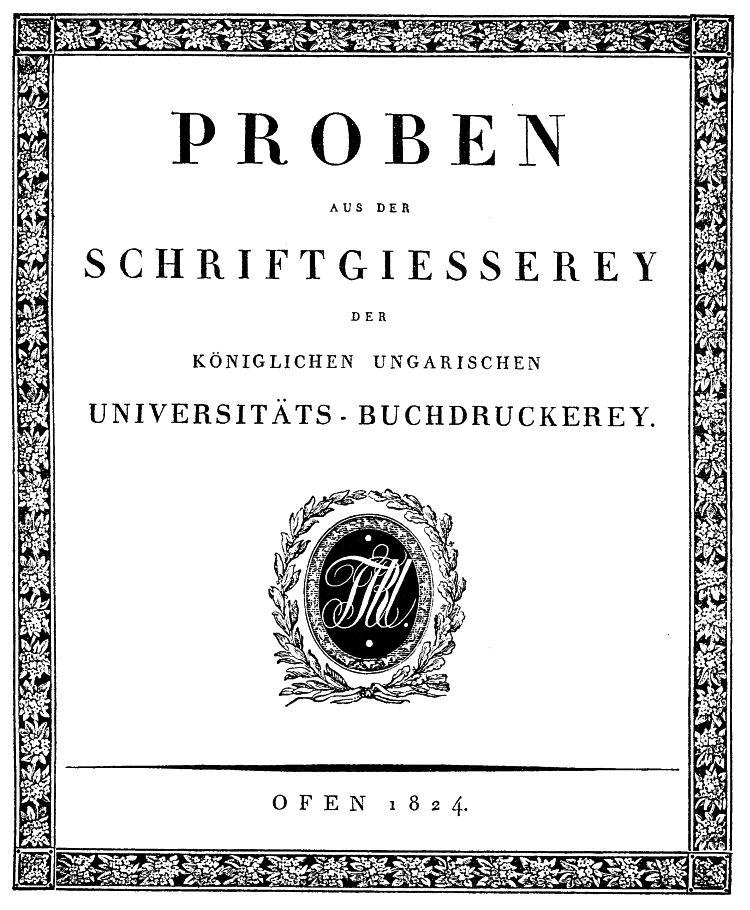 Magyar Királyi Egyetemi Nyomda 1824. évi betűmintakönyvének címlapja
